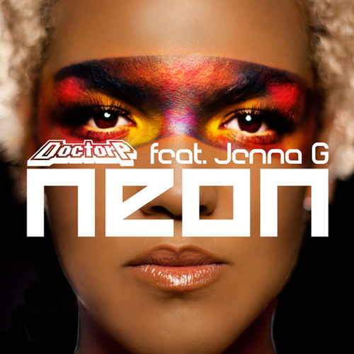 Neon by Doctor P ft. Jenna G - Neon (Zetika Remix)