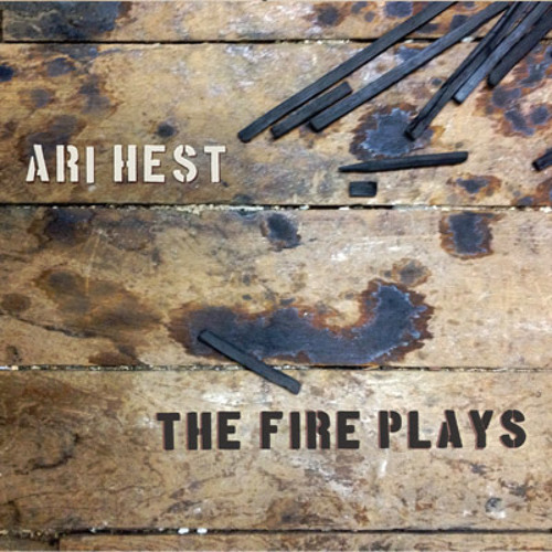 The Fire Plays(from Ari's 7th album THE FIRE PLAYS)
