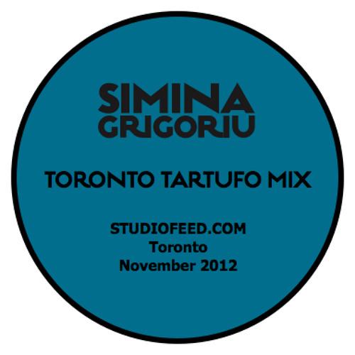 Simina Grigoriu - TORONTO TARTUFO Mix
