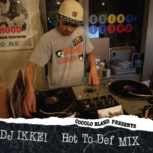 DJ IKKEI / Hot to def mix