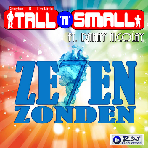 Tall 'n' Small ft. Danny Nicolay - 7 Zonden