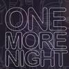 Lagu Original- Maroon 5 - One More Night (ML edit)