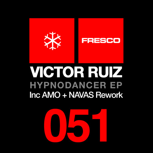 FRE051C - Victor Ruiz - Hypnodancer (AMO + NAVAS Rework) - Snippet Preview