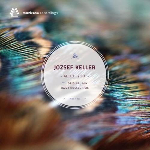 Jozsef Keller - About You (Original Mix) [TEASER]