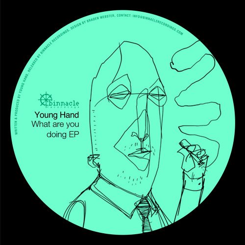 Young Hand - What are you doing EP (BIN001) OUT NOW