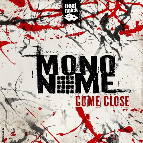 mononome - Don't Come Back