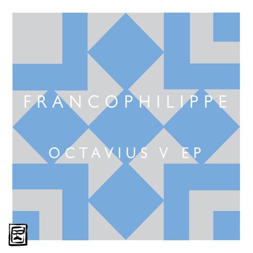 Francophilippe - Octavius V (Trafik Soundsystem Magic 8 Ball Mix) [CLIP]