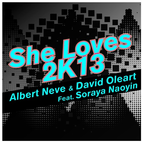 Albert Neve & David Oleart ft Soraya Naoyin-She loves(Taito Tikaro & Flavio Zarza 2K12 RMX) TEASER