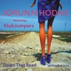 Jorunn Hodne & KlubJumpers - Down That Road (extended mix - mp3)