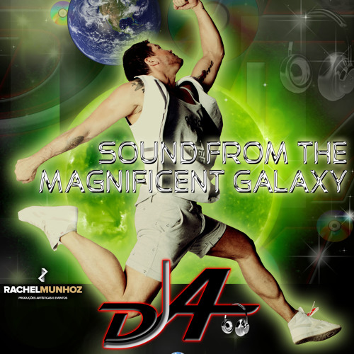 Set Sound From The Magnificent Galaxy Mixed BY DJoaoAngelo