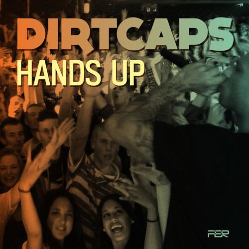 Dirtcaps - Hands Up (Original Mix)