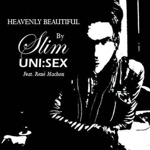 Slim Uni:Sex - Heavenly Beautiful (Radio Edit)