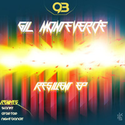 Gil Monteverde - Resilient (128 kbps) [PREVIEW] OUT NOW by Glueball Records