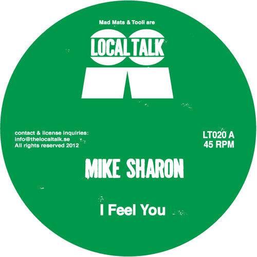 Mike Sharon - I Feel You (LT020, Side A)