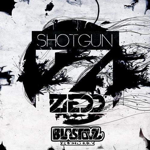 Zedd - Shotgun (Blastoyz Remix)