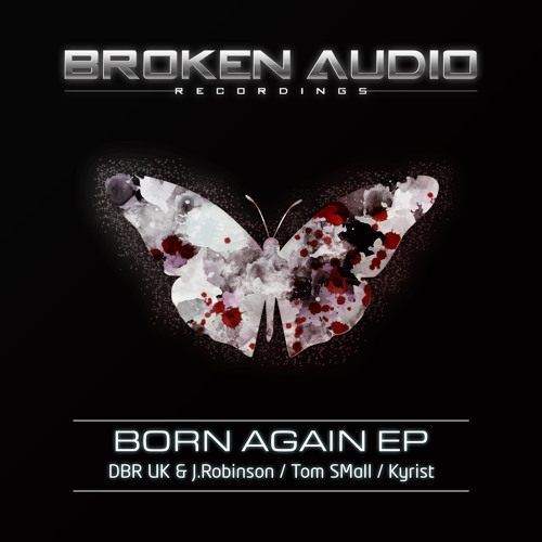 (OUT NOW) DBR UK & J.Robinson feat. Jett - Moth To The Light (Born Again EP) Broken Audio