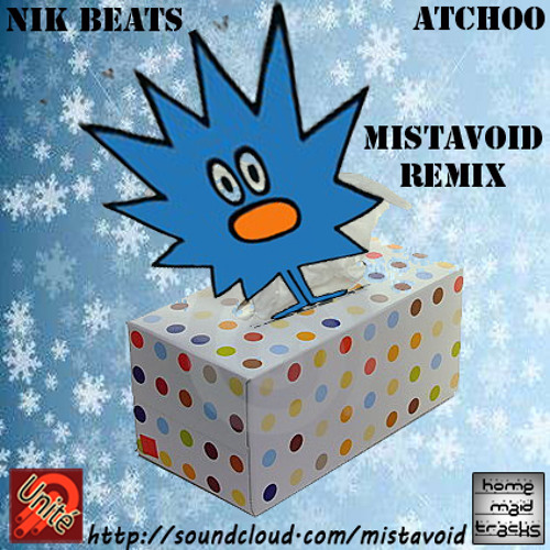 Nik Beats  - AtChOo - Mistavoid Remix