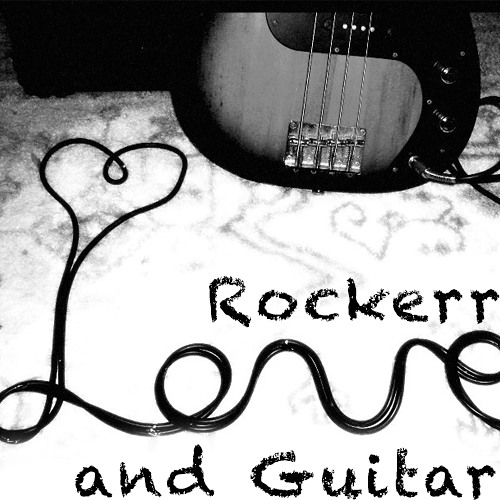 Rockerr - Love and guitars SC Preview