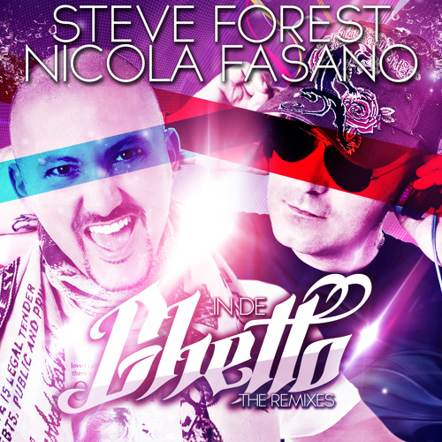 Steve Forest & Nicola Fasano - In De Ghetto (Die Hoerer Remix) *Preview*
