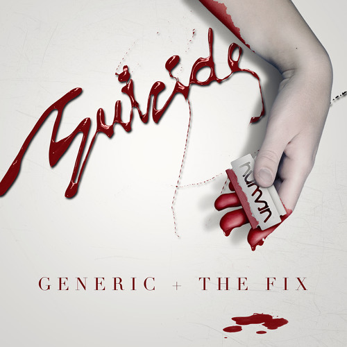 Generic + The Fix - Suicide (HUMAN IMPRINT 038)
