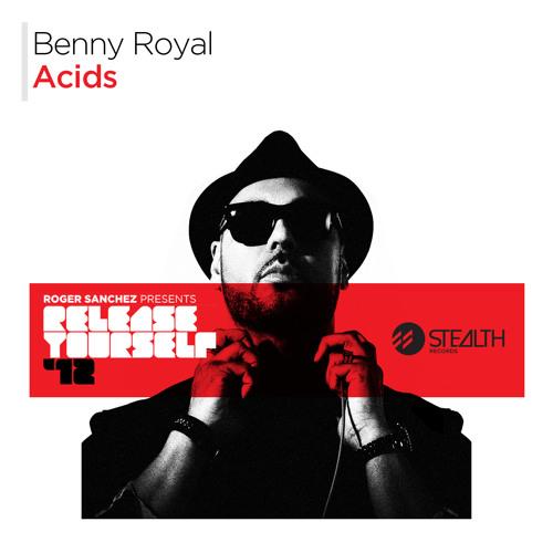 Benny Royal - Acids