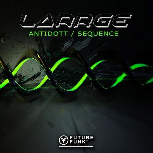 Larrge - Antidott  [ Future Funk Music ]