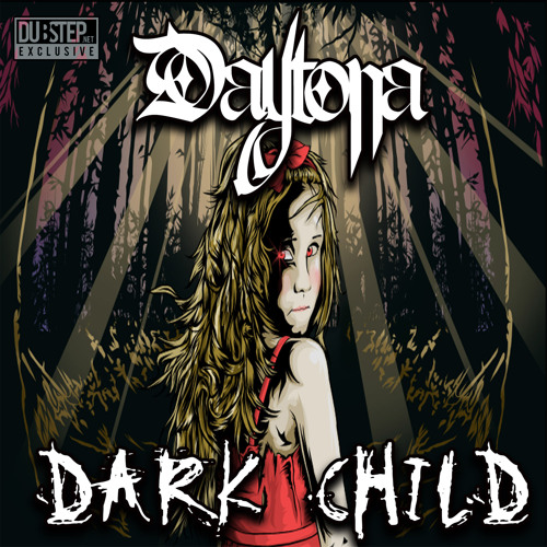 Dark Child by Daytona - Dubstep.NET Exclusive