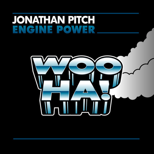 Jonathan Pitch - Engine Power [OUT NOW!] // Wooha! Records
