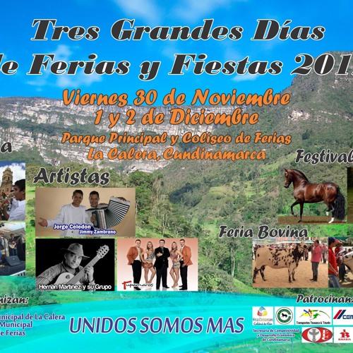 Este Fin de Semana Ferias y Fiestas La Calera 2012