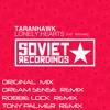 Taranhawk - Lonely Hearts (Dream Sense Remix) [Soviet Recordings]
