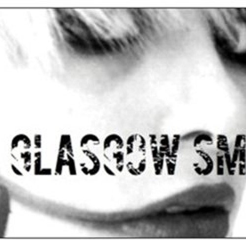 Glasgow Smile - Running Away