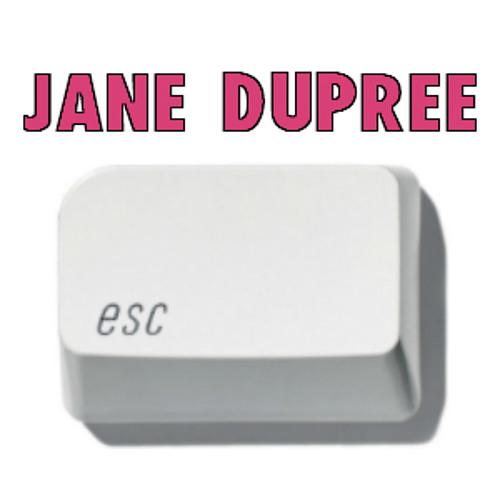 Jane Dupree - Escape