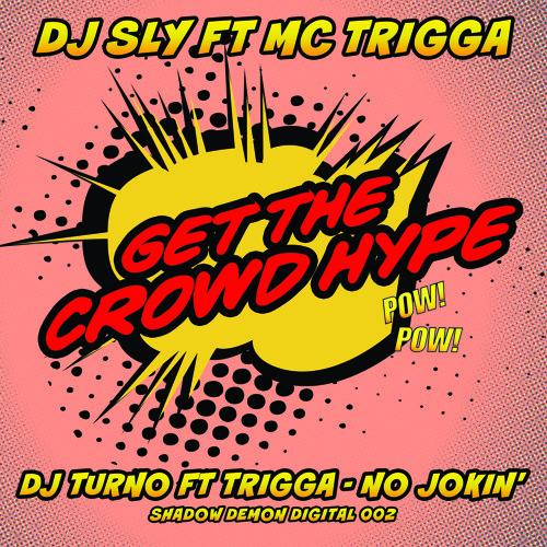 TURNO FT TRIGGA - NO JOKIN ( V.I.P )  FREE DOWNLOAD ON SHADOW RECORDS