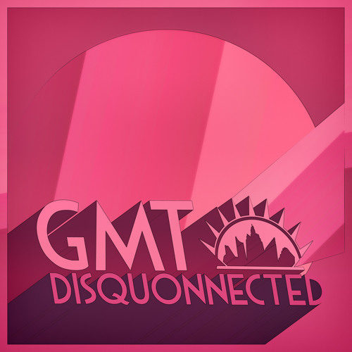 GmT-My House is Bigger Than Yours. Out now on Disquonnected EP on Neptuun City