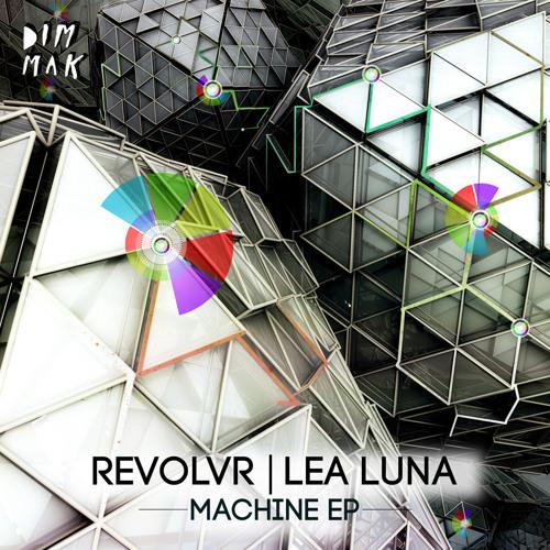 Revolvr Defunct! & Lea Luna - Dirty Secret [Dim Mak]