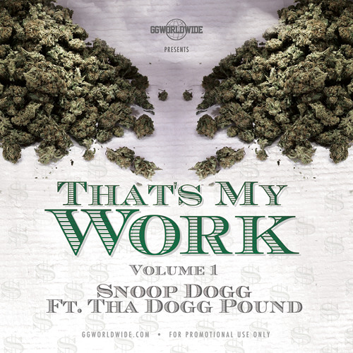 Descarga: Snoop Dogg - That's My Work Vol. 1