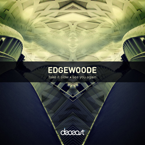 Edgewoode - Take It Slow