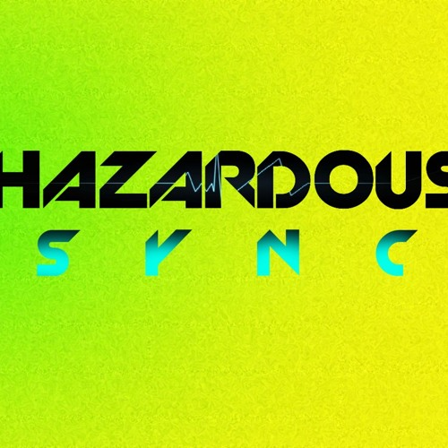 Sync -  Hazardous (Original)