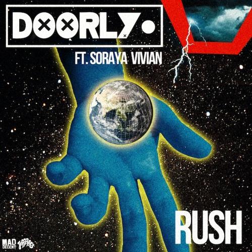 Doorly - RUSH (Feat Soraya Vivian) (Toolroom / Mad Decent)