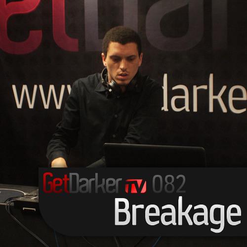 Breakage - GetDarkerTV 082 (18 Jan 2011)