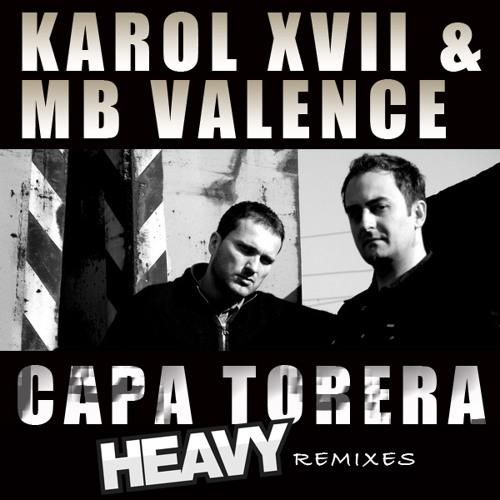 Karol XVII and MB Valence - Capa Torera (Prosis Remix)
