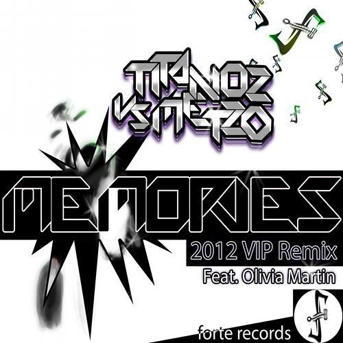 Titanoz, Metzo - Memories Feat. Olivia Martin (VIP 2012 Mix)