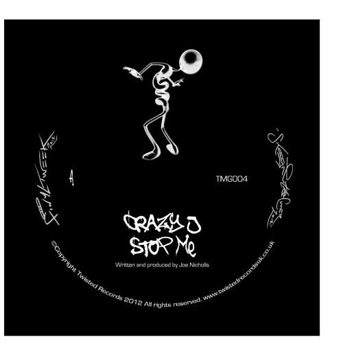 """""""Stop Me"""" - Crazy J TMG004 12"""" Vinyl Rel 28th Jan 2013"""