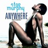 Star Murphy - Anywhere (prod. by Ducko McFli)