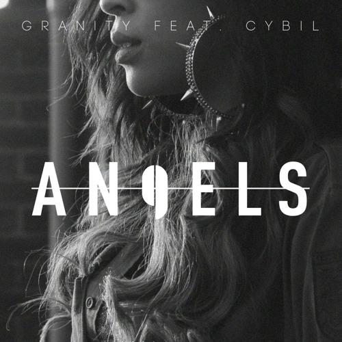 Granity - Angels feat. Cybil [FREE DOWNLOAD]