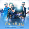 Official High Heels Mixtape by DJ HARVEY - hosted by Jaz Dhami and Yo Yo Honey Singh
