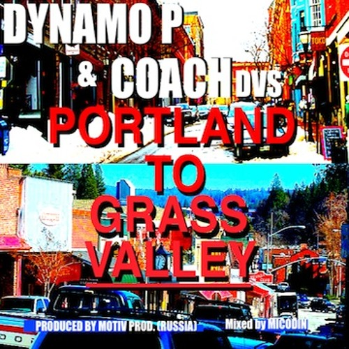 Portland To Grass Valley Ft. Coach DVS