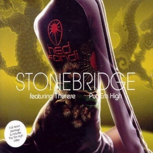 Stonebridge - Put Em High (Acid Duo Bootleg)