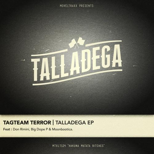 Tagteam Terror - Talladega (BIG DOPE P's Jet-Ski Remix) [Moveltraxx, 2012]