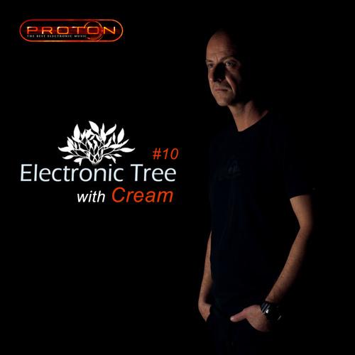 Cream - Electronic Tree #10 @ Proton Radio